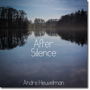 After Silence - Andre Heuvelman