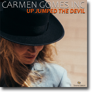 Up Jumped The Devil - Carmen Gomes Inc.