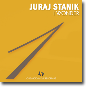 Juraj Stanik - I Wonder - One Mic Recording