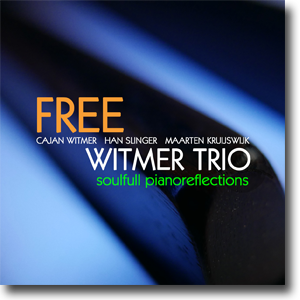 Witmer Trio - 'Free' Soulful Piano Reflections